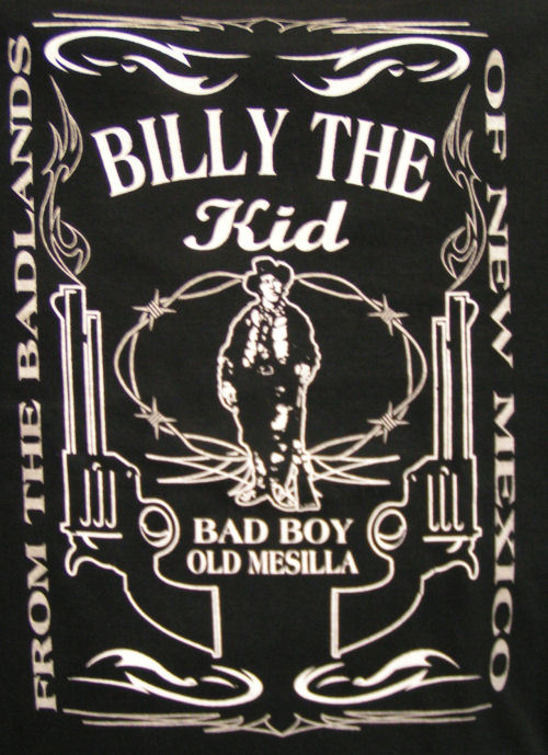 BILLY THE KID Bad Boy T-shirt Adult Sizes